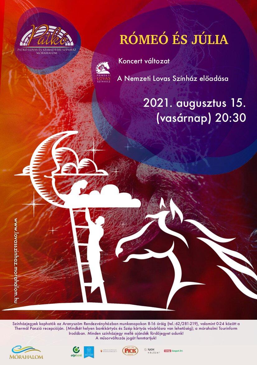 Rómeó és Júlia - koncertváltozat 2021.08.15. (vasárnap)